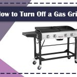 How to Turn Off a Gas Grill