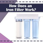 How-Does-an-Iron-Filter-Work