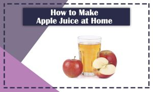 How-to-Make-Apple-Juice-at-Home-with-Blender