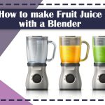 How-to-make-Fruit-Juice-with-a-Blender-in-4-easy-steps