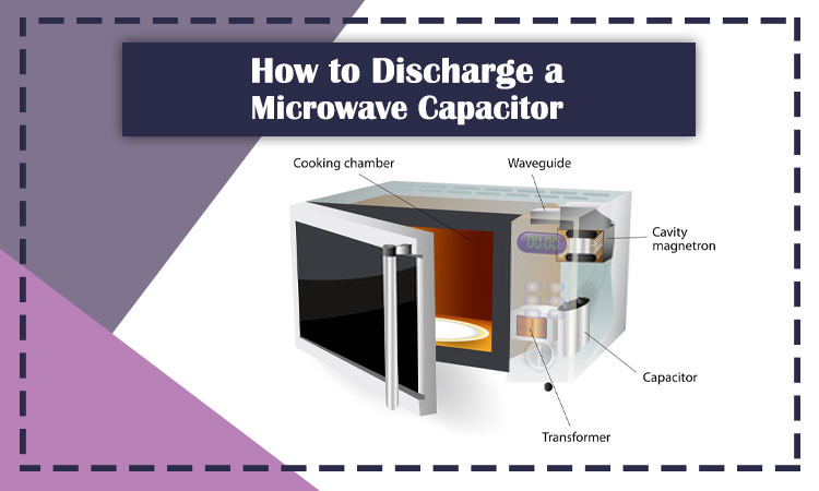 How-to-Discharge-a-Microwave-Capacitor