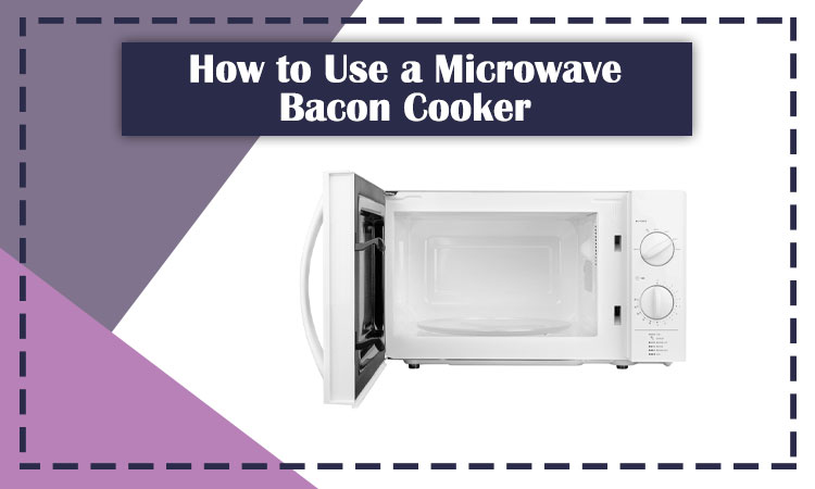 How-to-Use-a-Microwave-Bacon-Cooker
