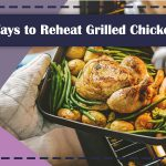 Reheat Grilled Chicken