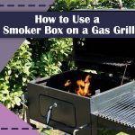 Smoker Box on a Gas Grill
